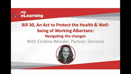 Bill 30, An Act to Protect the Health and Well-being of Working Albertans - navigating the changes