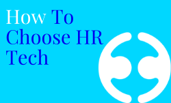 The Ultimate guide to choosing HR software