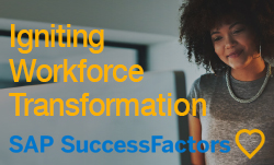 Igniting workforce transformation with SAP SuccessFactors