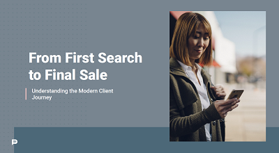 From first search to final sale | Understanding the modern client journey